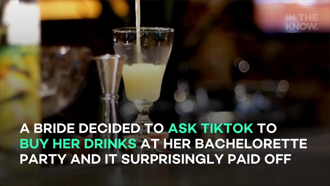 Bride-to-be asks TikTok to buy her drinks during bachelorette weekend