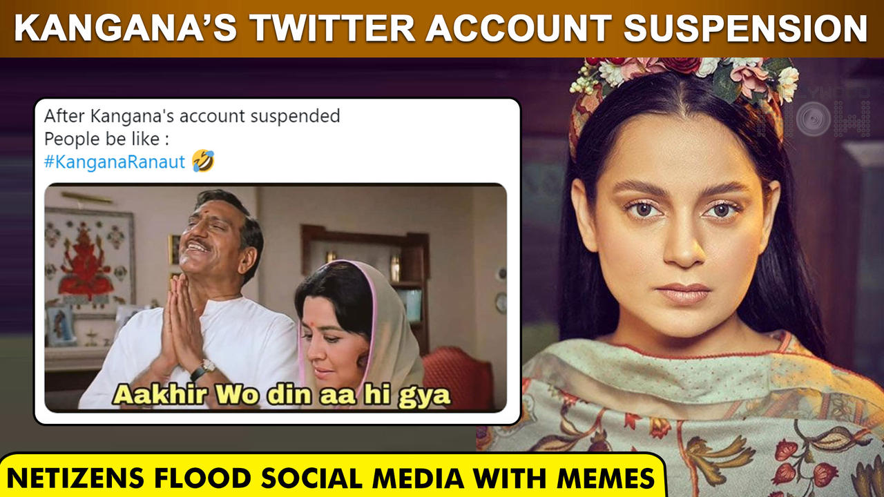 Kangana Ranaut's Twitter Account Suspension Floods Internet With Hilarious Memes