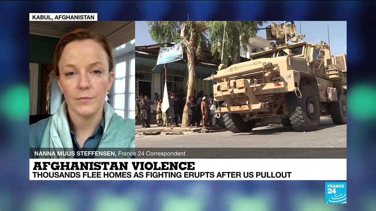 Afghanistan violence: Thousands flee homes as fighting erupts after US pullout