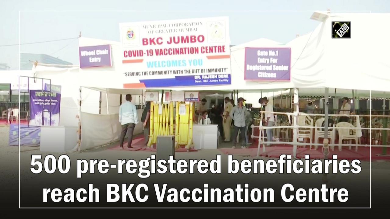 500 pre-registered beneficiaries reach BKC Vaccination Centre