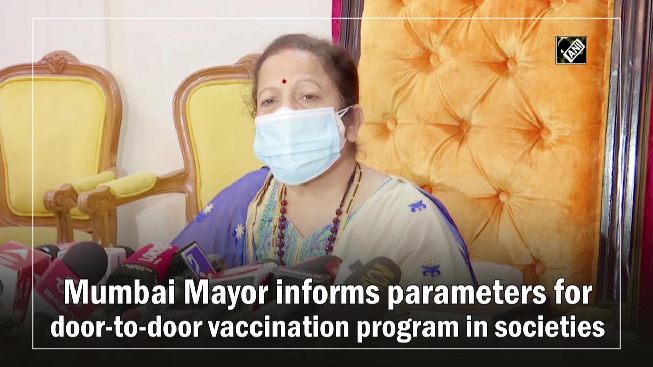 Mumbai Mayor informs parameters for door-to-door vaccination program in societies