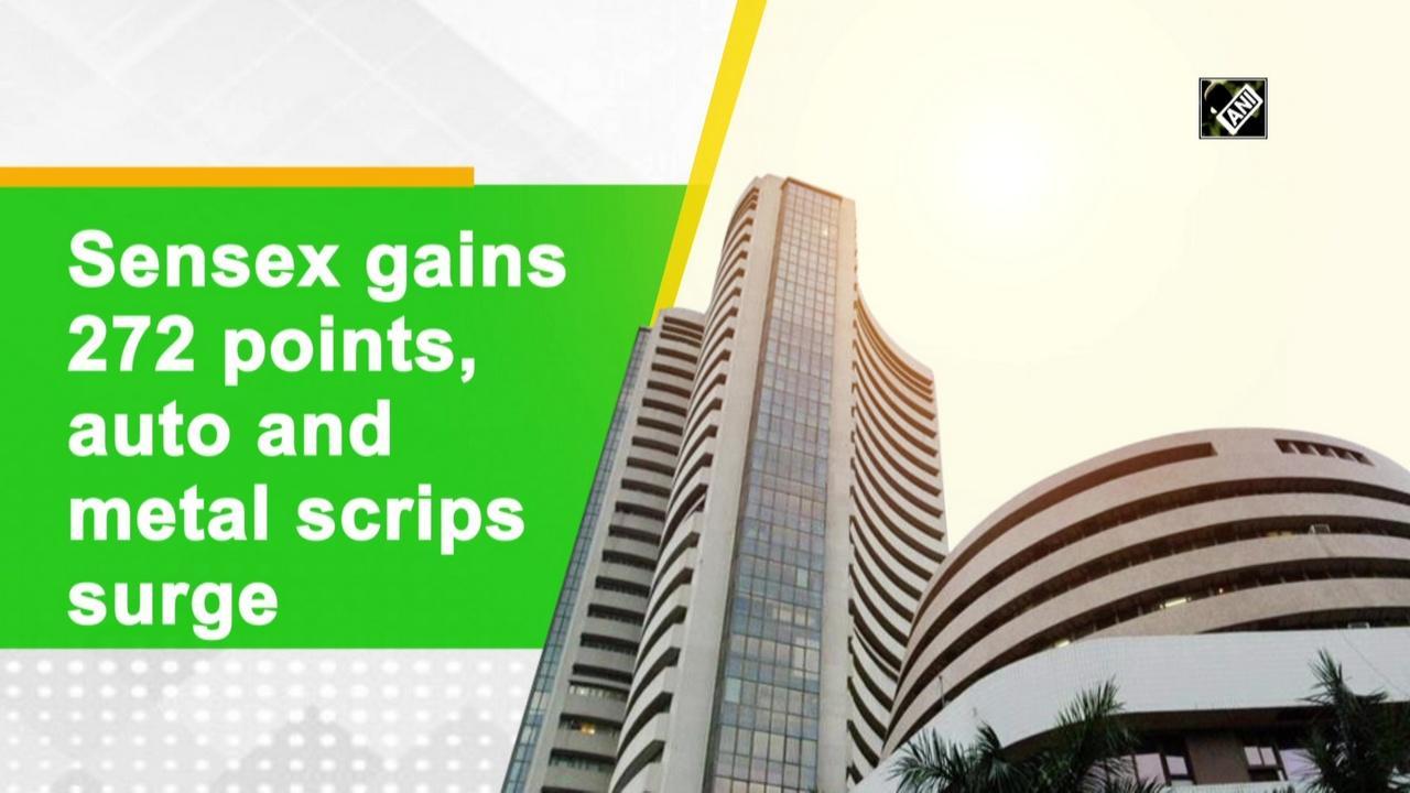 Sensex gains 272 points, auto and metal scrips surge