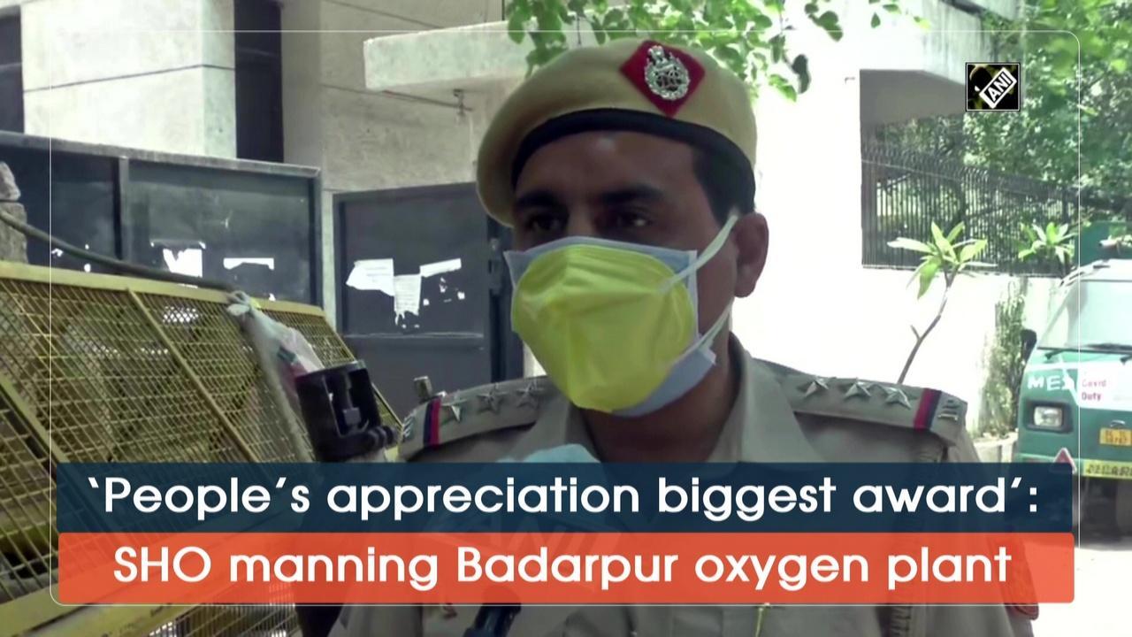'People's appreciation biggest award': SHO manning Badarpur oxygen plant