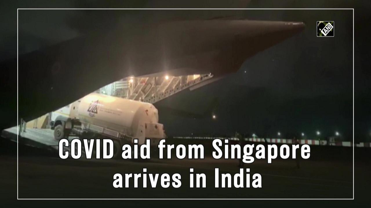 COVID aid from Singapore arrives in India
