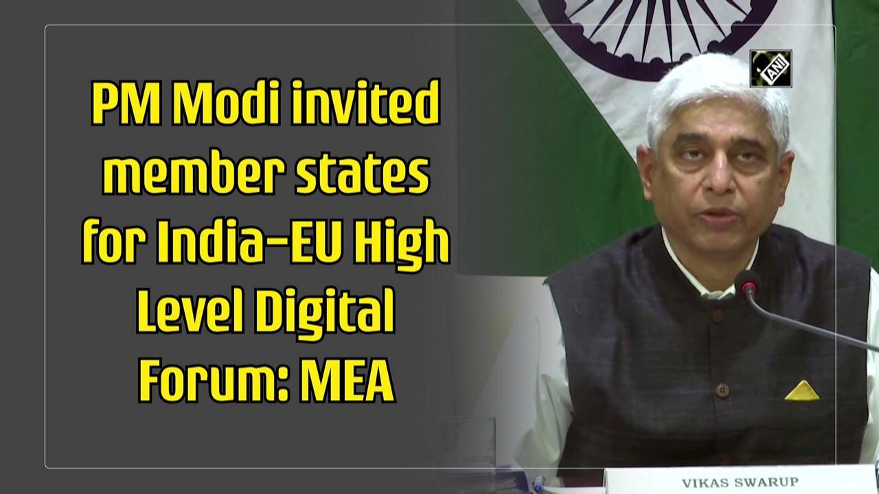 PM Modi invited member states for India-EU High Level Digital Forum: MEA