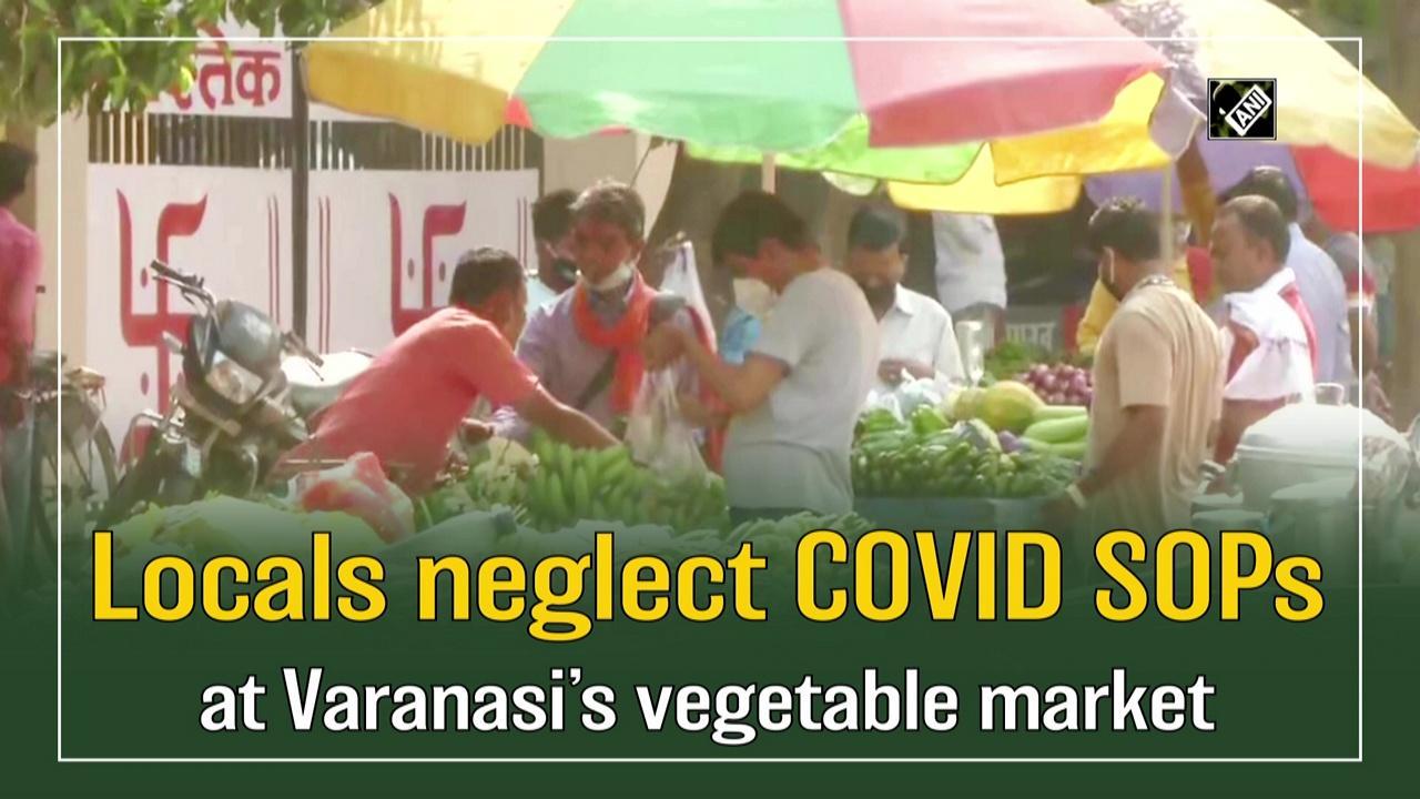 Locals neglect COVID SOPs at Varanasi's vegetable market