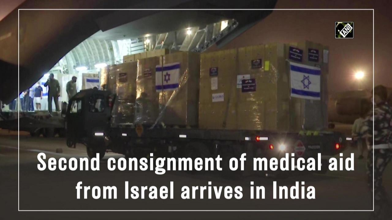 Second consignment of medical aid from Israel arrives in India