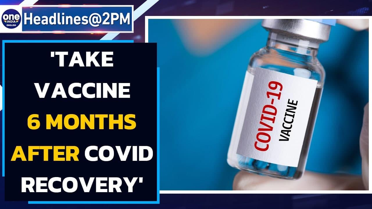 Vaccine for Covid recovered: Take after 6 months, says panel | Oneindia News