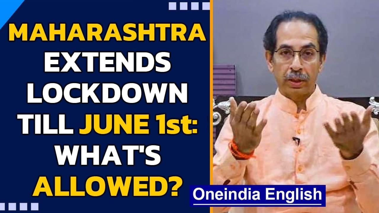 Maharashtra extends lockdown restrictions till June 1st to break the Covid-19 chain| Oneindia News