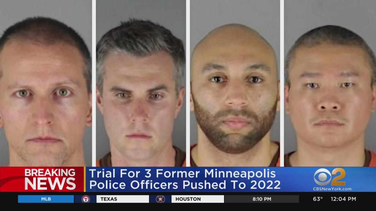 Trial For 3 Ex-Officers Charged In George Floyd's Death Pushed To 2022