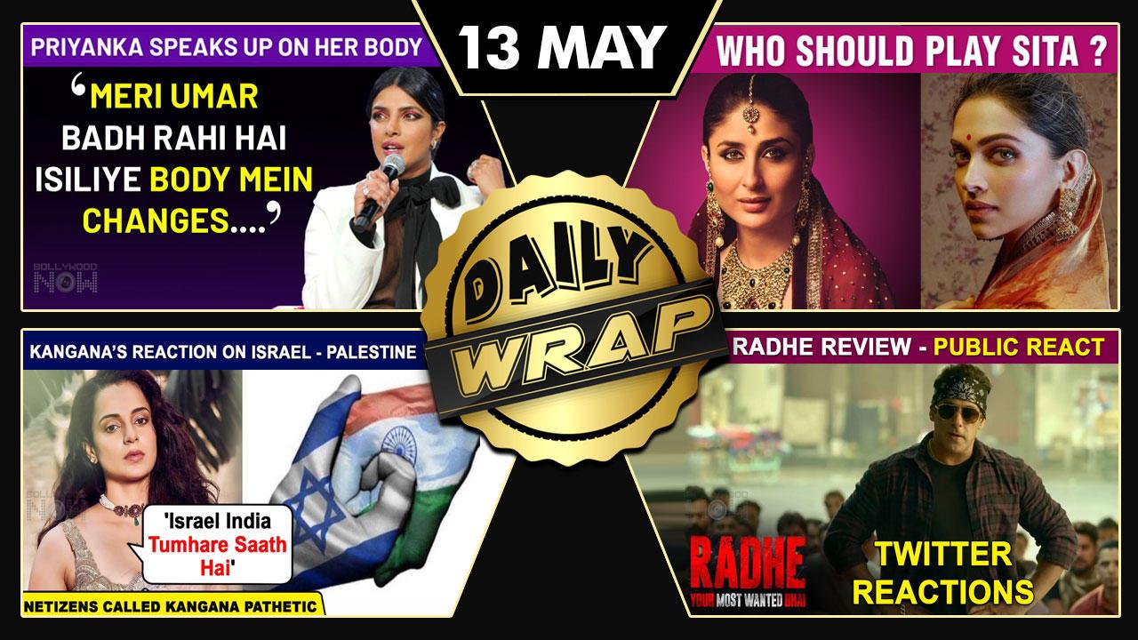 Kareena Or Deepika A Sita In Ramayan, Radhe Review, Priyanka On Body Image & Scrutiny   Top 10 News