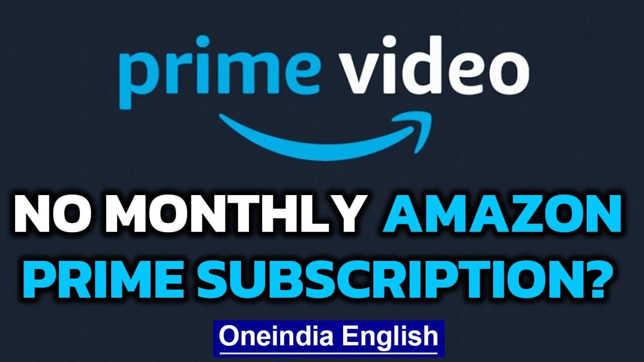 Amazon Prime will no longer offer monthly subscription in India due to RBI mandate | Oneindia News