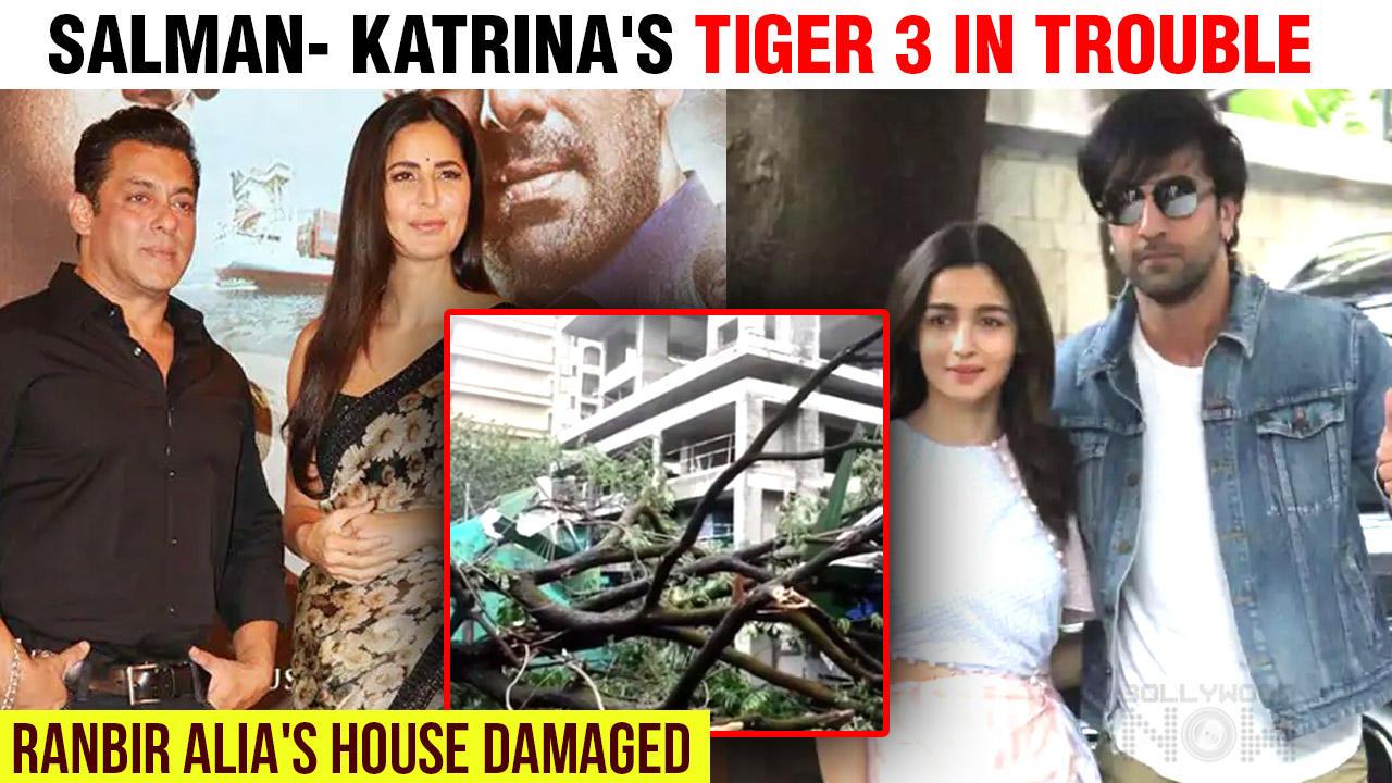 Cyclone Tauktae Damages Salman, Katrina's Tiger 3 Sets, Ranbir Alia House Affected Too