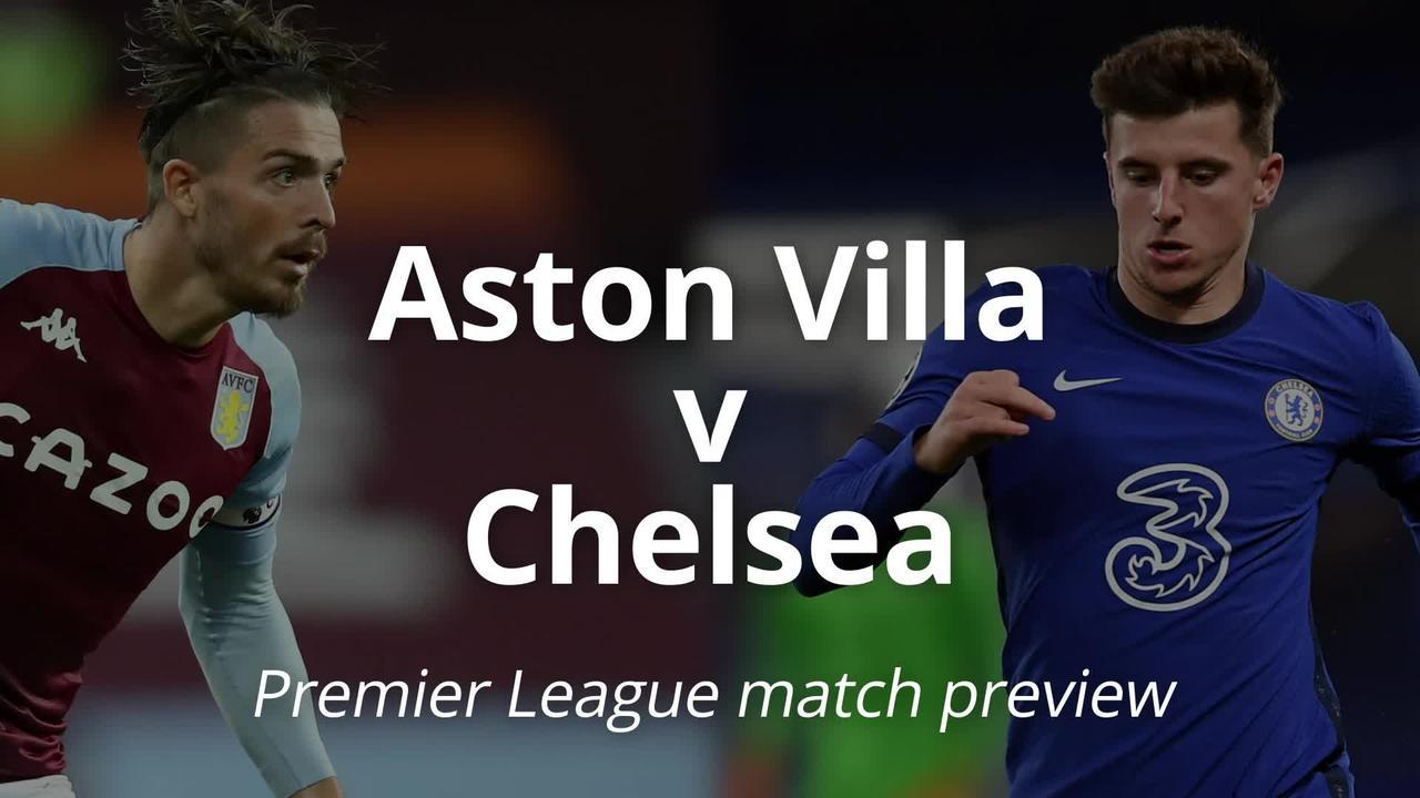 Aston Villa v Chelsea: Premier League match preview