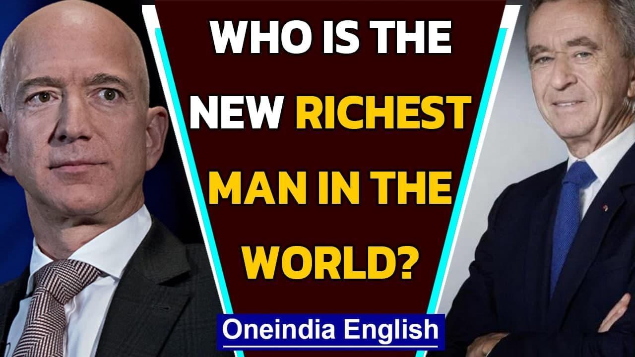 Bernard Arnault temporarily beats Jeff Bezos as the 'richest man in the world' | Oneindia News