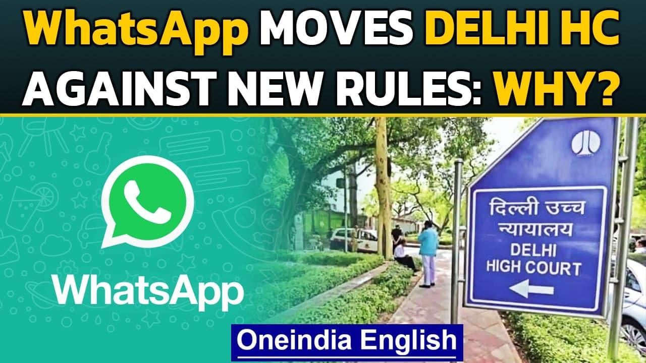 WhatsApp sues Indian Government against Indian IT rules, moves Delhi HC   Oneindia News