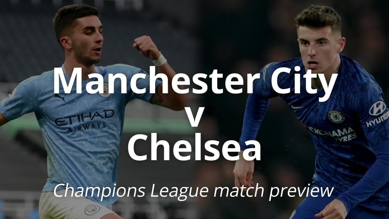 Champions League final match preview: Manchester City v Chelsea