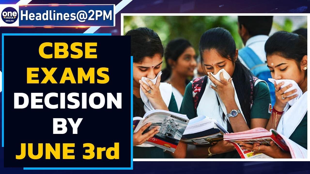 CBSE exam 2021 decision by June 3rd   Delhi HC lets Central Vista work continue   Oneindia News