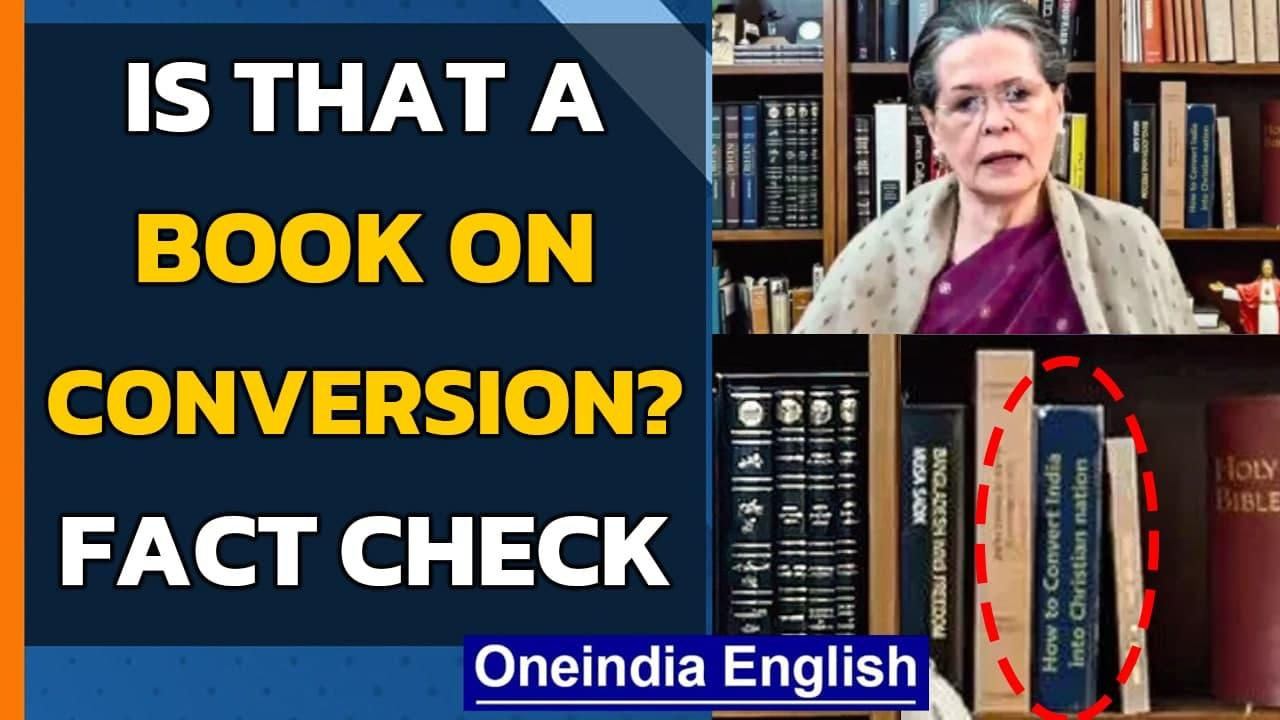 Sonia Gandhi's book shelf has volume on religious conversions? Fact Check | Oneindia News