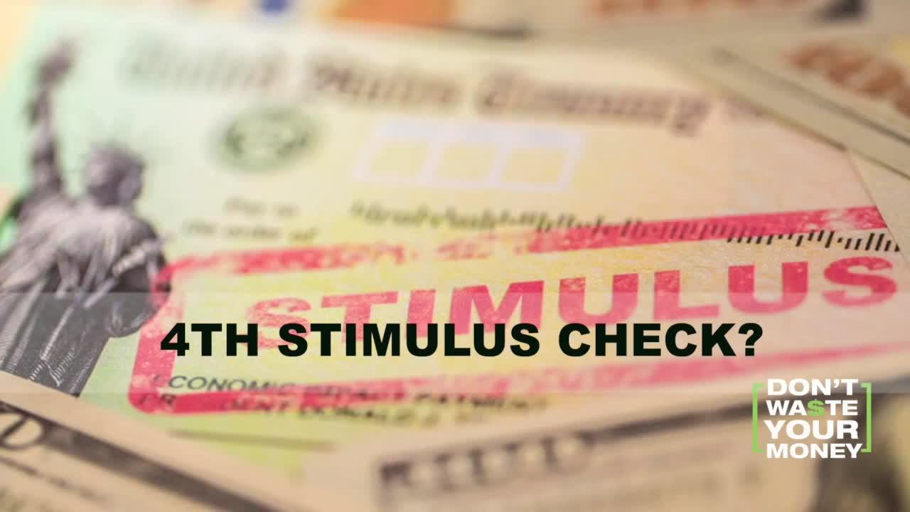Will there be a 4th Stimulus Check?