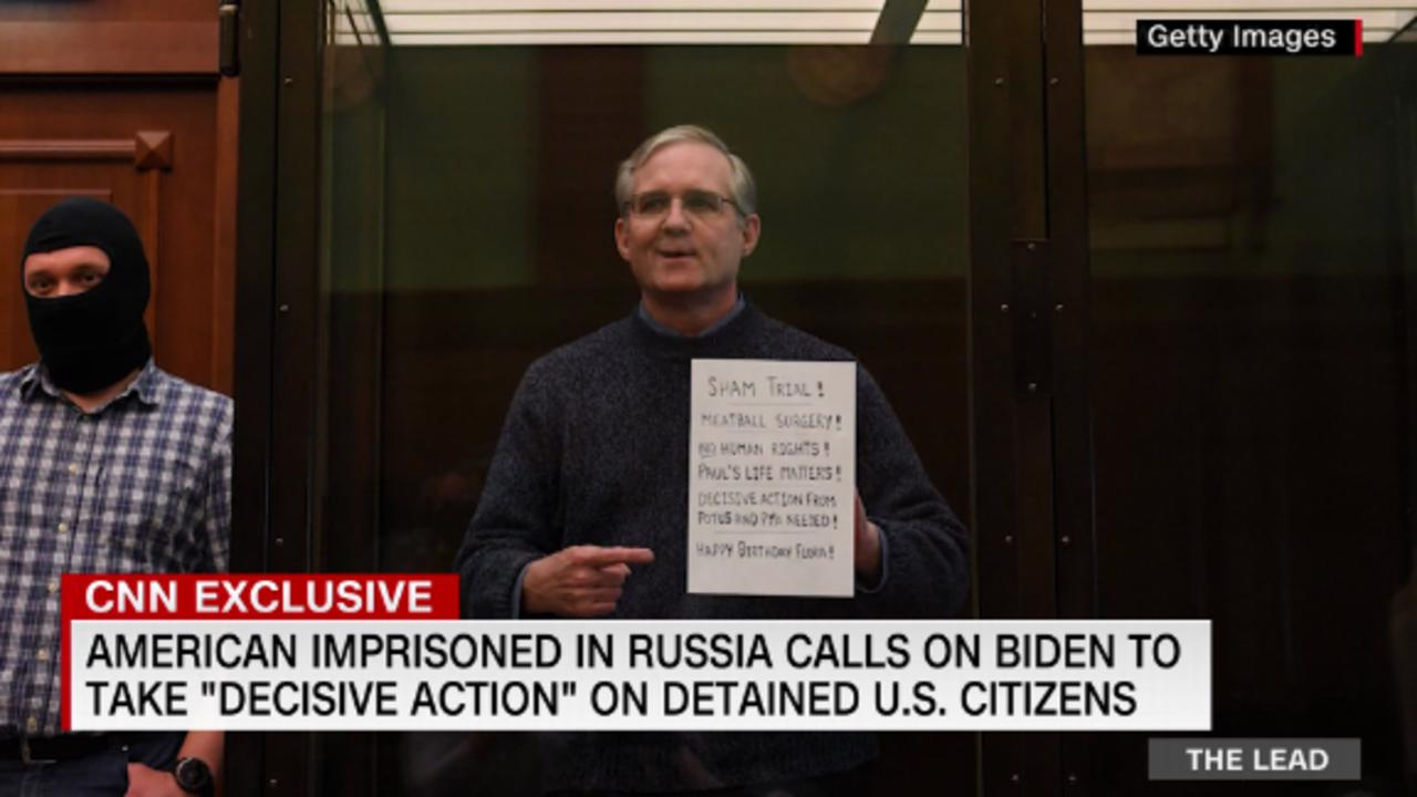 American imprisoned in Russia calls on Biden to take 'decisive action' on detained U.S. citizens