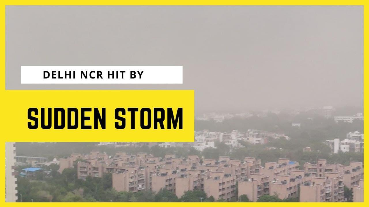 Delhi NCR hit by sudden storm, pre monsoon showers change weather | Oneindia News