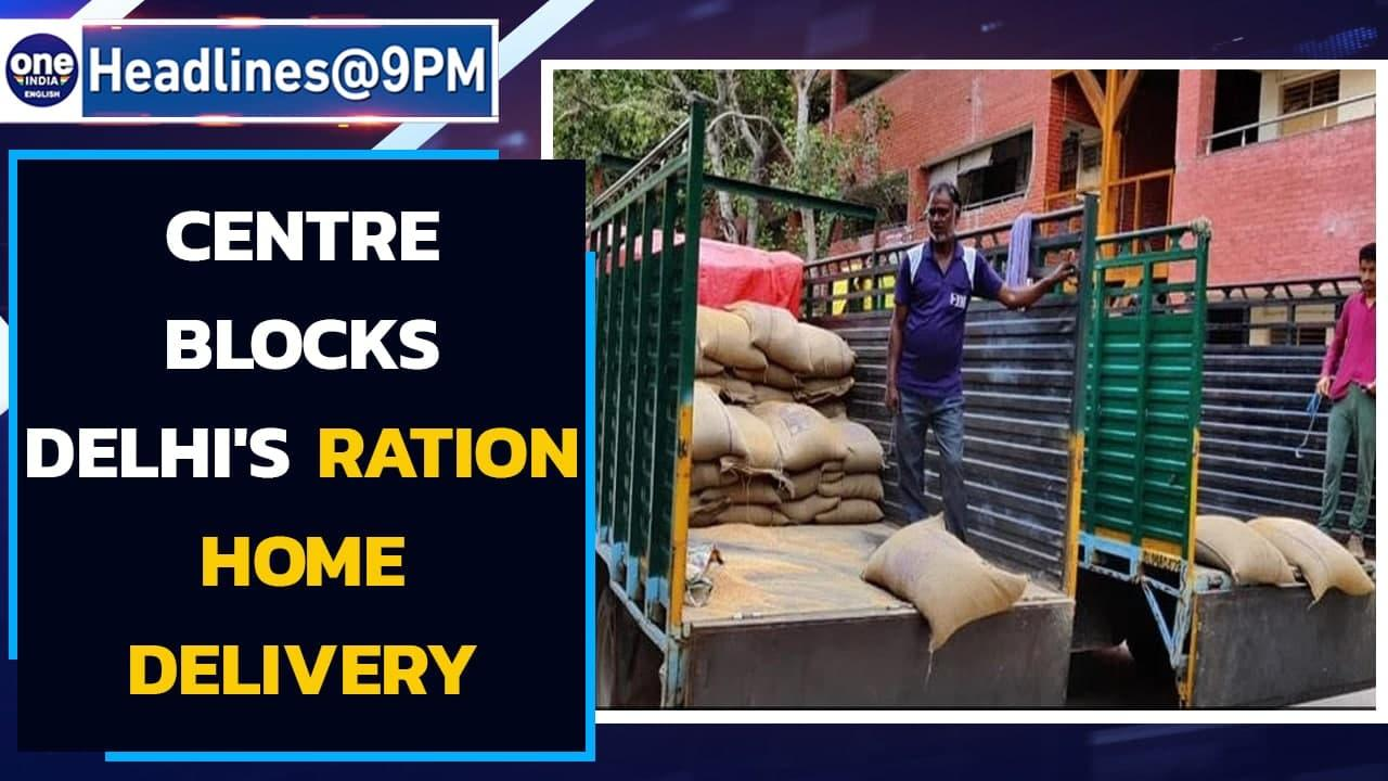 Centre blocks Delhi's ration home delivery, draws ire of AAP-ruled state | Oneindia News