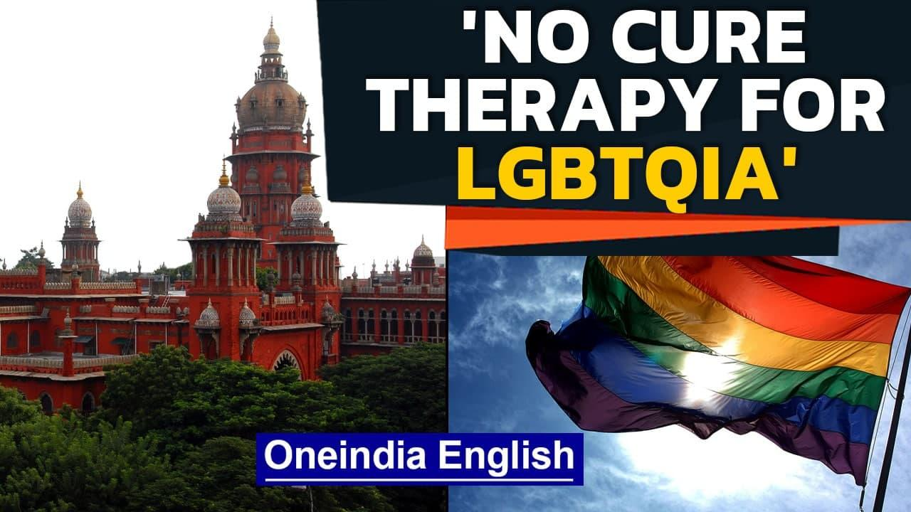 No 'cure therapy' for LGBTQIA+   Madras HC upholds diversity   Oneindia News