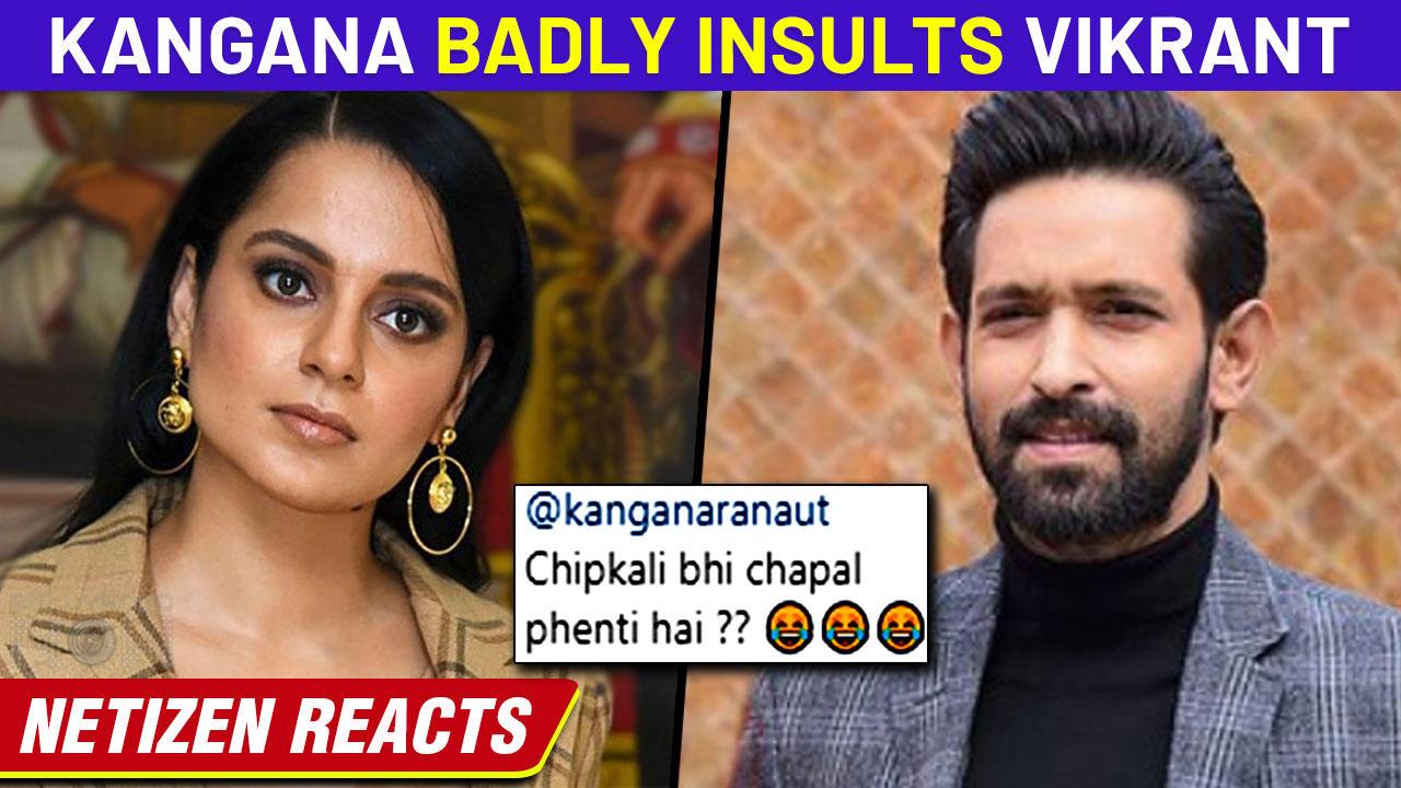 Kangana Ranaut's Shocking Comment On Vikrant Massey | Addresses As Cockroach