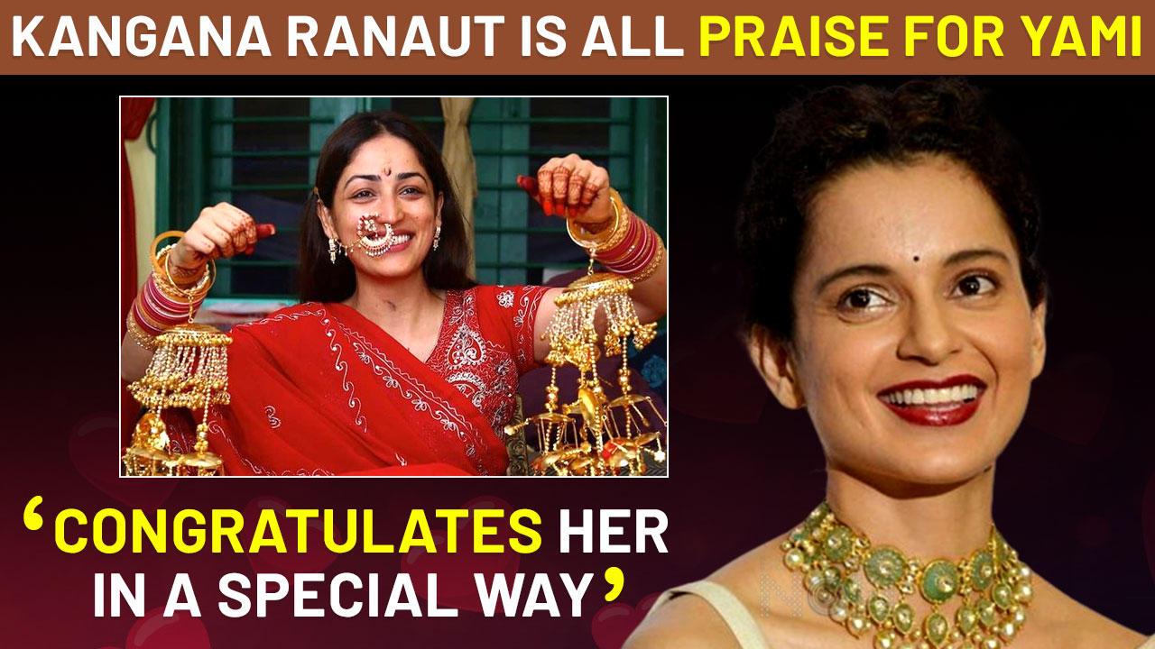 Kangana Ranaut Reacts To Yami Gautam's Pahadi Bridal Look | Calls Her Raw Mountain Girl