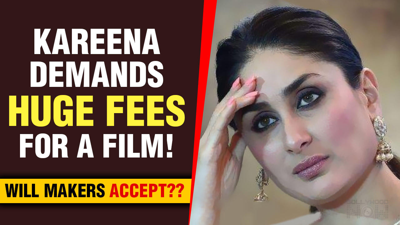Kareena Kapoor Demands A Whopping Fees To Play Sita In A Film