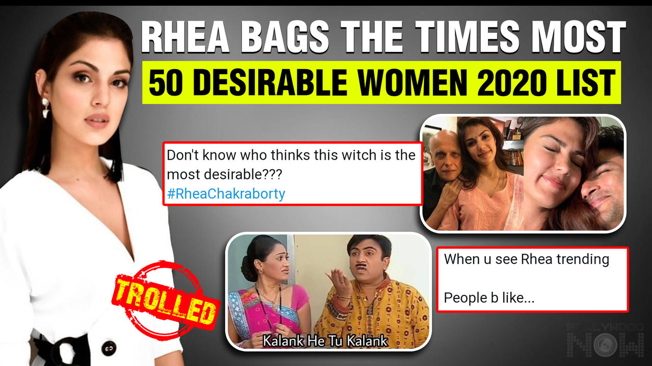 Rhea Chakraborty Brutally Trolled After She Tops Times 50 Most Desirable Women 2020 List