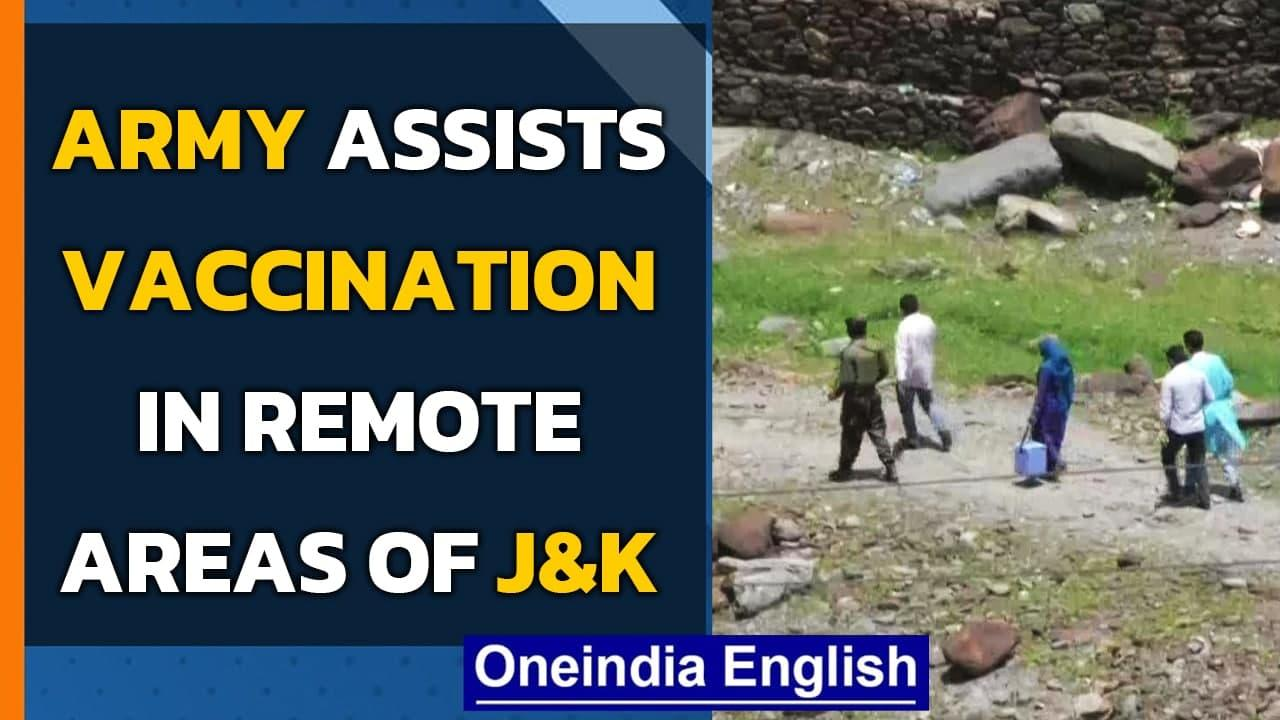 Covid-19: Indian Army helps in vaccination drive in remote villages of J&K  Baramulla  Oneindia News