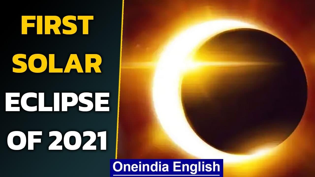 First solar eclipse of 2021: Where, when and how can you see it   Oneindia News