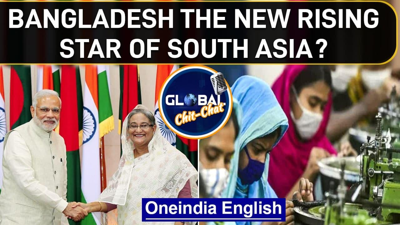 Global Chit Chat | Bangladesh Growth Story | 2021 Economic Star of South Asia | One India News