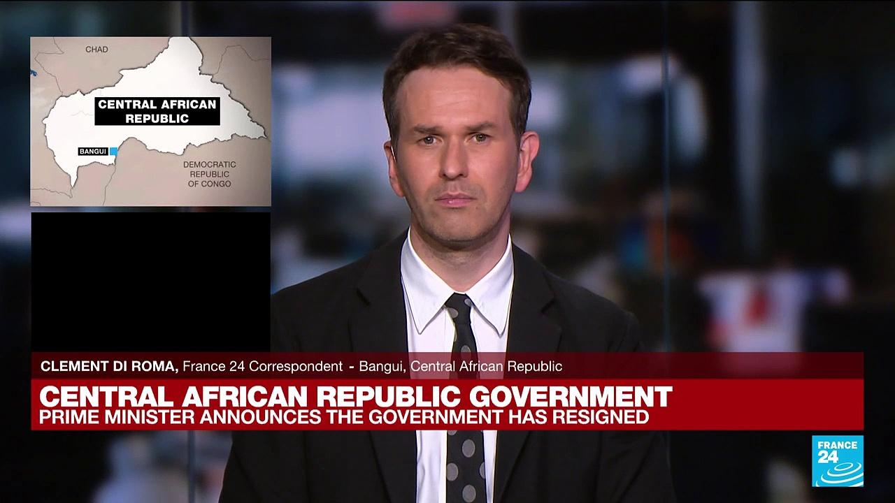 Central African Republic prime minister says government resigns