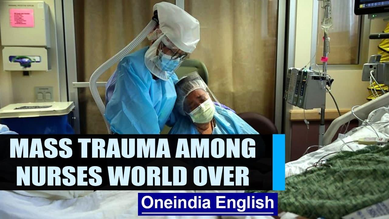 Covid 19: Nurses experience mass trauma across the world