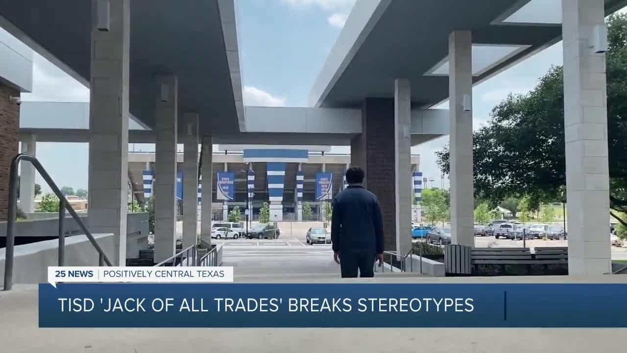 TISD 'Jack of all Trades' Breaks Sterotypes
