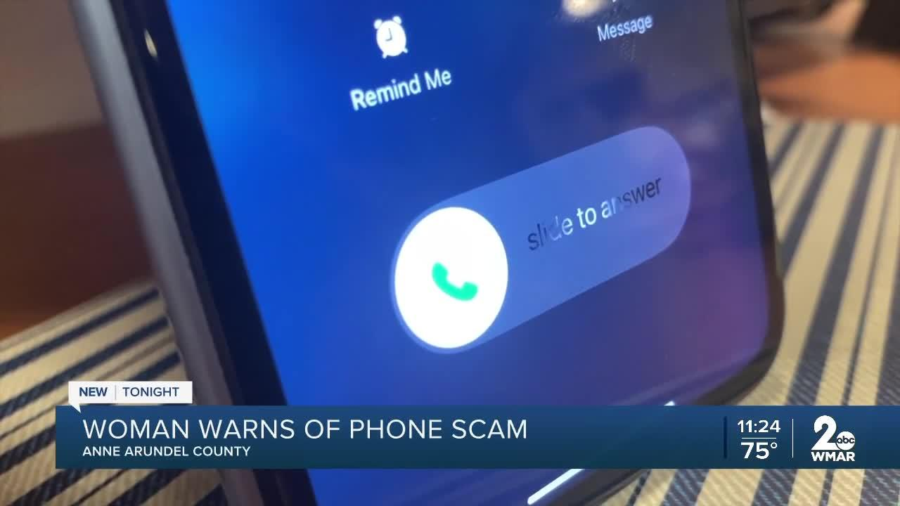 Woman warns of phone scam in Anne Arundel County