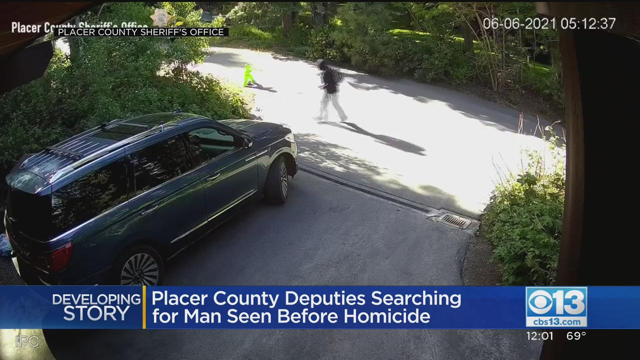 Placer County Deputies Searching For Man Seen Before Homicide