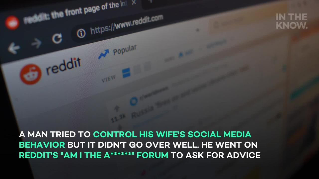 Man faces backlash over 'controlling' rules for his wife's social media accounts