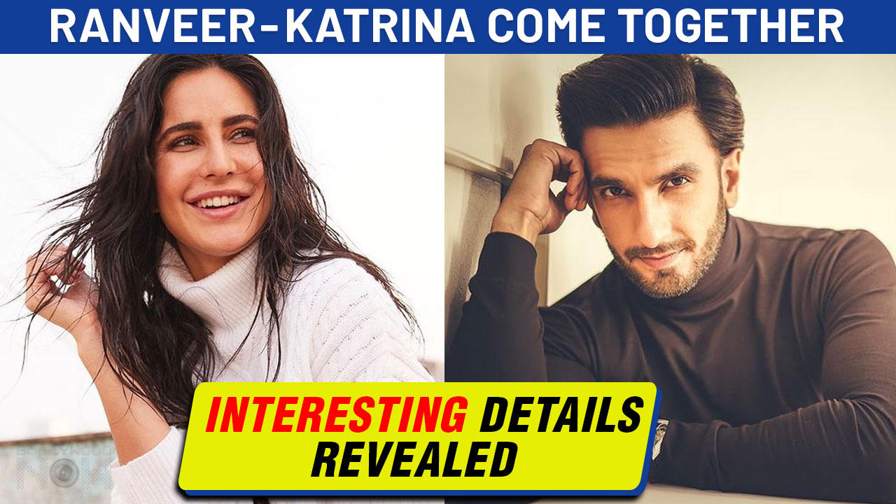 FIRST Time   Ranveer Singh & Katrina Kaif Together In A Film! Interesting Details Revealed