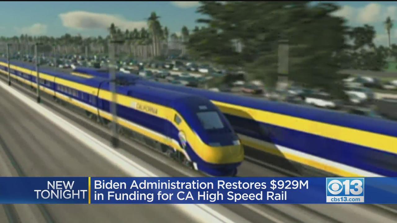 Biden Administration Restores $929 Million In Funding For CA High-Speed Rail