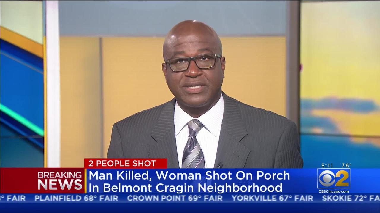 Man Dead, Woman Shot On Porch In Belmont Cragin