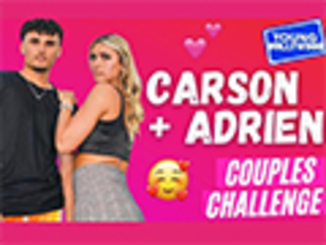 Carson Roney & Adrien Nunez Take The Couples Challenge