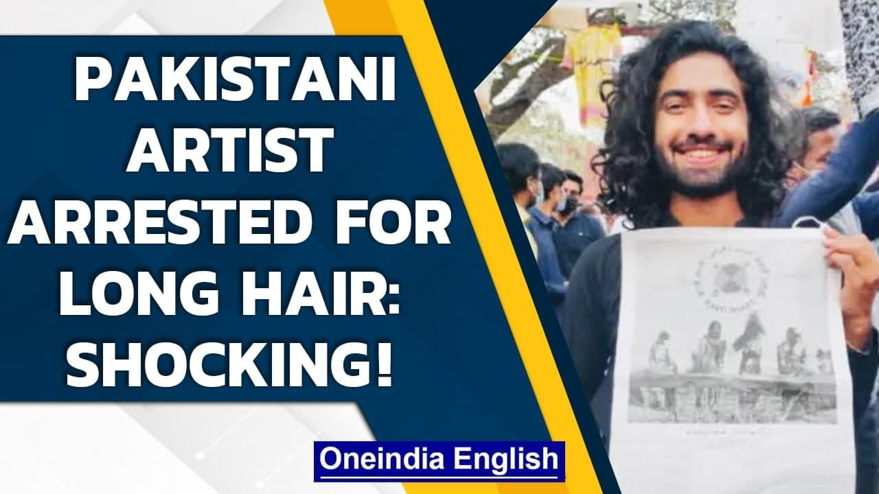 Pakistani artist Abuzar Madhu arrested in Lahore for his long hair, twitter reacts   Oneindia News