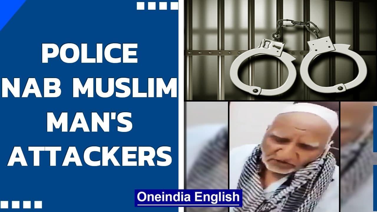 Ghaziabad police arrest men who attacked elderly Muslim: Update | Oneindia News