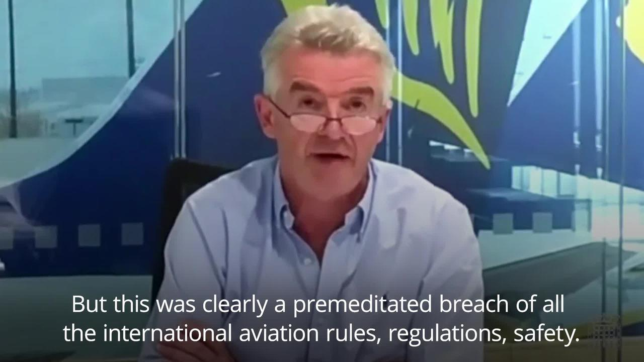 Diversion of Ryanair flight 'breached all the international aviation rules'