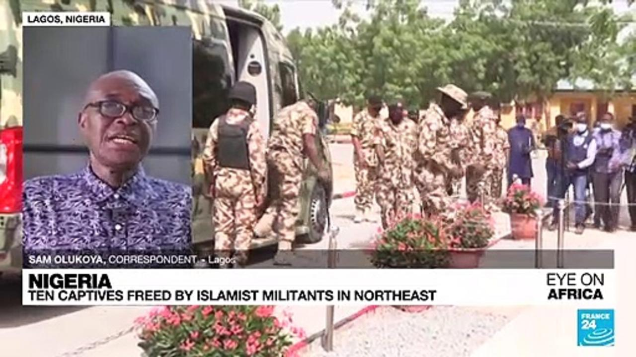 Ten captives freed by Islamist militants in northeast Nigeria