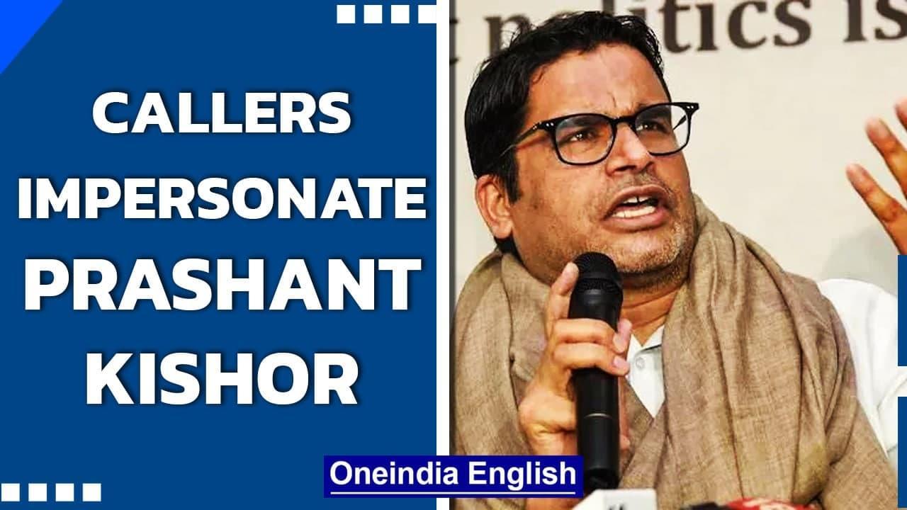 Callers impersonate Prashant Kishor, provoke leaders against Punjab CM Amarinder Singh Oneindia News